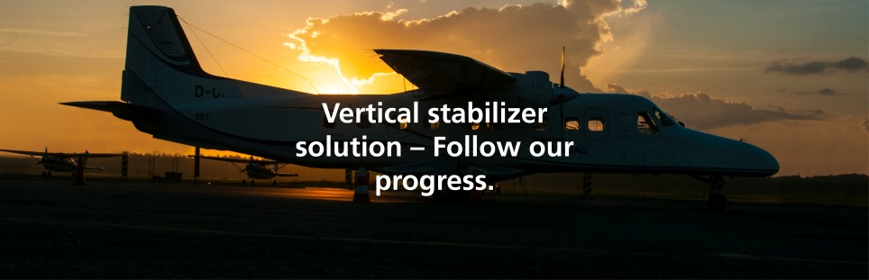 Vertical stabilizer solution – Follow our progress.