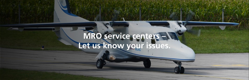 MRO service centers – Let us know your issues.