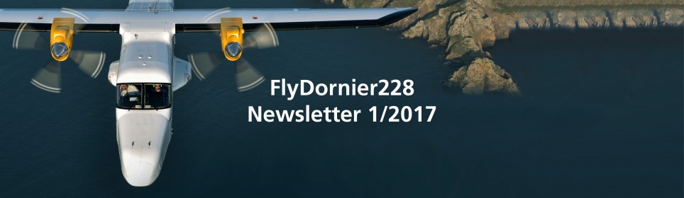 FlyDornier228 – Newsletter 1-2017